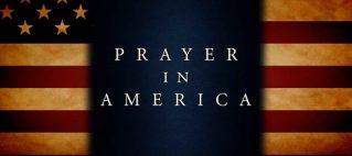 A History of Prayer in America — 2007